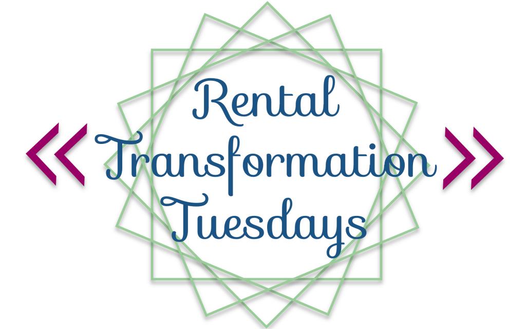 Rental Transformation Tuesdays Sypsie Designs